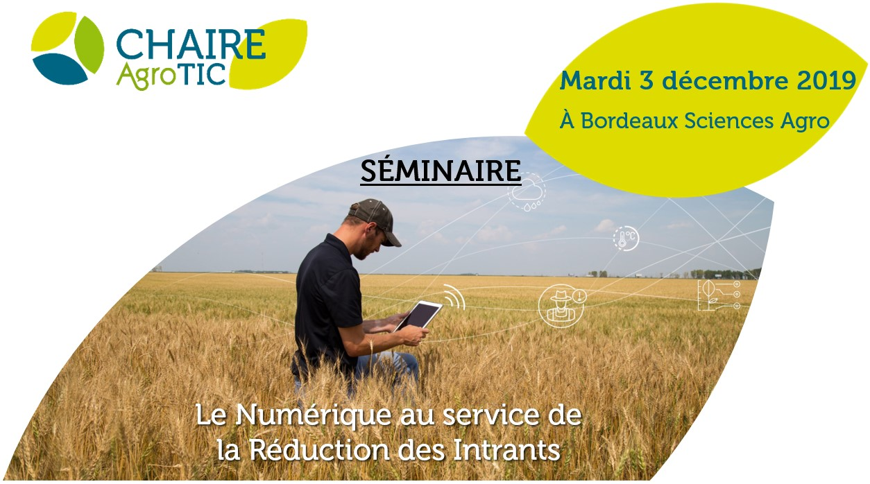 Prochain séminaire de la Chaire AgroTIC : le numérique au service de la réduction des intrants